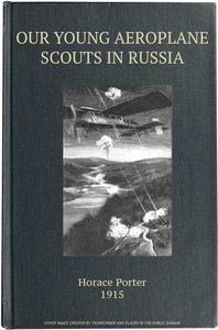 Our Young Aeroplane Scouts in Russia; or, Lost on the Frozen Steppes