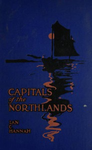 Capitals of the Northlands: Tales of Ten Cities