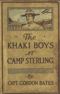 The Khaki Boys at Camp Sterling; Or, Training for the Big Fight in France