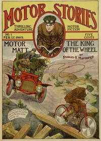 Cover of Motor Matt; or, The King of the WheelMotor Stories Thrilling Adventure Motor Fiction No 1.