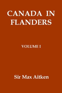 Cover of Canada in Flanders, Volume I