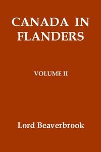 Cover of Canada in Flanders, Volume II