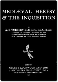 Cover of Mediæval Heresy & the Inquisition
