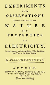 Cover of Experiments and Observations Tending to Illustrate the Nature and Properties of Electricity In One Letter to Martin Folkes, Esq; President, and Two to the Royal Society