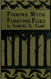 Cover of Fishing with Floating Flies