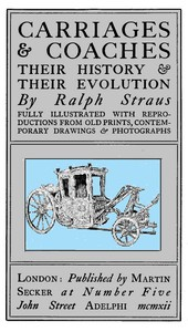 Cover of Carriages & Coaches: Their History & Their Evolution