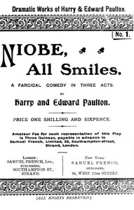 Cover of Niobe, All Smiles: A Farcical Comedy in Three Acts