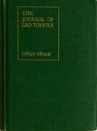 The Journal of Leo Tolstoi (First Volume—1895-1899)