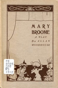 Mary Broome: A Comedy, in Four Acts