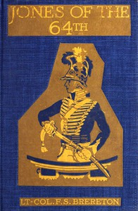Cover of Jones of the 64th: A Tale of the Battles of Assaye and Laswaree
