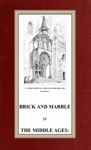Cover of Brick and Marble in the Middle Ages: Notes of Tours in the North of Italy