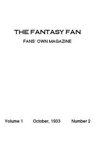 Cover of The Fantasy Fan, October 1933The Fan's Own Magazine