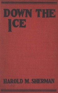 Cover of Down the Ice, and Other Winter Sports Stories