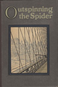 Outspinning the Spider: The Story of Wire and Wire Rope