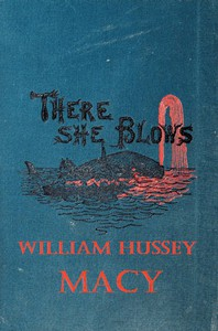 Cover of There She Blows! Or, The Log of the Arethusa