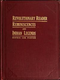 Revolutionary Reader: Reminiscences and Indian Legends