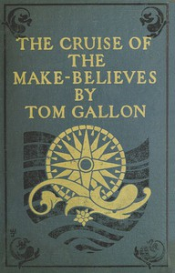 Cover of The Cruise of the Make-Believes