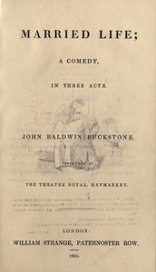Cover of Married Life: A Comedy, in Three Acts