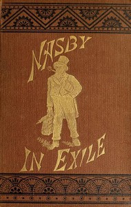 Cover of Nasby in Exile or, Six Months of Travel in England, Ireland, Scotland, France, Germany, Switzerland and Belgium, with many things not of travel