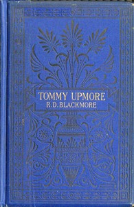 """Cover of The Remarkable History of Sir Thomas Upmore, bart., M.P., formerly known as """"Tommy Upmore"""""""
