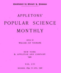 Cover of Appletons' Popular Science Monthly, March 1900 Vol. 56, Nov. 1899 to April, 1900