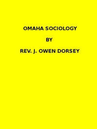 Cover of Omaha sociology (1884 N 03 / 1881-1882 (pages 205-370))