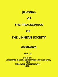 Journal of the Proceedings of the Linnean Society - Vol. 4 Zoology