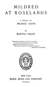 Cover of Mildred at RoselandsA Sequel to Mildred Keith