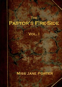 Cover of The Pastor's Fire-side Vol. 1 (of 4)