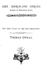 Cover of Thomas OtwayThe Best Plays of the Old Dramatists