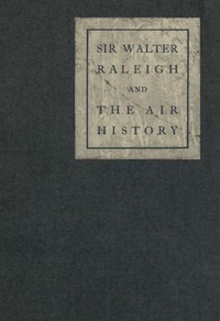 Cover of Sir Walter Raleigh and the Air History: A Personal Recollection