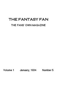 The Fantasy Fan, January 1934 The Fans' Own Magazine