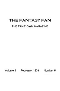 Cover of The Fantasy Fan, February 1934 The Fans' Own Magazine