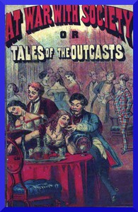 At War with Society; or, Tales of the Outcasts