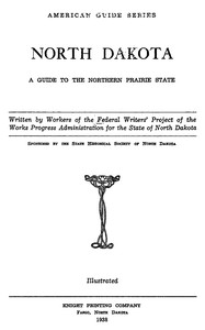 Cover of North Dakota: A Guide to the Northern Prairie State