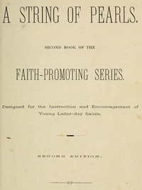 Cover of A String of Pearls Second Book of the Faith-Promoting Series. Designed for the Instruction and Encouragement of Young Latter-day Saints