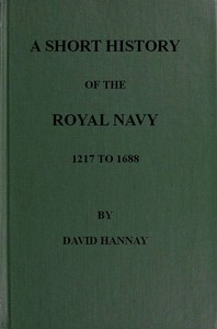 Cover of A Short History of the Royal Navy, 1217 to 1688