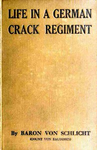 Cover of Life in a German Crack Regiment