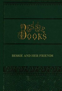 Cover of Bessie and Her Friends