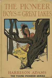 Cover of The Pioneer Boys on the Great Lakes; or, On the Trail of the Iroquois