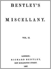 Cover of Bentley's Miscellany, Volume II