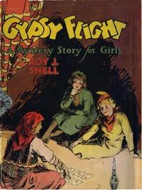 Gypsy FlightA Mystery Story for Girls