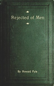 Cover of Rejected of Men: A Story of To-day