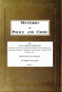 Mysteries of Police and Crime, Vol. 1 (of 3)