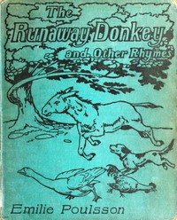 Cover of The Runaway Donkey, and Other Rhymes for Children
