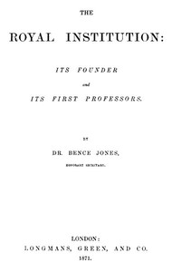 Cover of The Royal Institution: Its Founder and First Professors