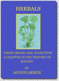 Cover of Herbals, Their Origin and Evolution: A Chapter in the History of Botany 1470-1670