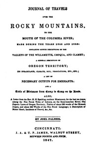 Cover of Palmer's Journal of Travels Over the Rocky Mountains, 1845-1846