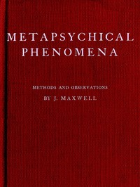 Metapsychical Phenomena: Methods and Observations