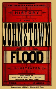 Cover of The Disaster Which Eclipsed History: The Johnstown Flood